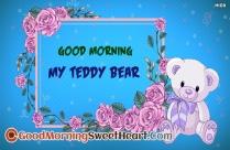 Good Morning My Teddy Bear