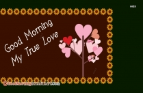 Good Morning My True Love