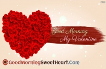 Good Morning My Valentine