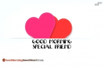 Good Morning Special Friend