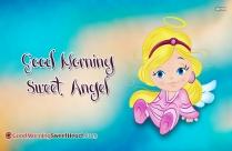 Good Morning Sweet Angel