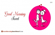 Good Morning Sweet Darling