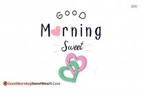 Sweetheart Good Morning