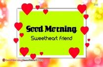 Good Morning Sweetheart Friend