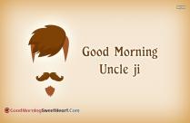 Good Morning Uncle Ji