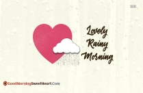 Lovely Rainy Morning