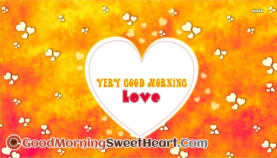 Very Good Morning My Love