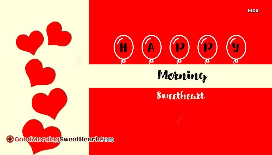 Happy Morning Sweetheart Wallpaper